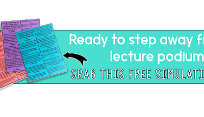 FREE Simulation | 7 Ways to Step Away From the Lecture Podium & Revitalize Your Social Studies Classroom: Simulations